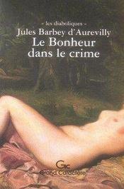 Le bonheur dans le crime - Intérieur - Format classique