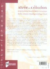 Atree et celadon la galanterie dans le theatre tragique de la france classique, 1634-1702 - 4ème de couverture - Format classique