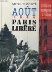 Aout 1944 Paris Libere - Couverture - Format classique