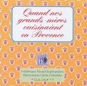 Quand nos grands-mères cuisinaient en Provence - Couverture - Format classique
