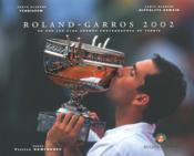Roland Garros 2002 ; Vu Par Les Plus Grands Photographes De Tennis - Couverture - Format classique