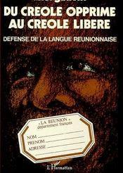 Du Creole Opprime Au Creolelibere Defense De La Langue - Intérieur - Format classique