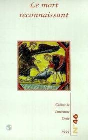 Cahiers De Litterature Orale N.46 ; Le Mort Reconnaissant - Couverture - Format classique