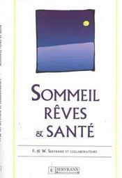 Sommeil. Reves Et Sante - Intérieur - Format classique