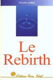 Rebirth (Le) - Intérieur - Format classique