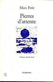 Pierres D'Attente - Couverture - Format classique