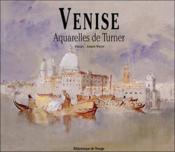 Venise. aquarelles de turner - Couverture - Format classique