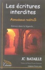 Les écritures interdites t.1 ; asmodaeus reditus - Couverture - Format classique