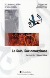 Le soin, sociomorphose - Couverture - Format classique