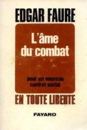 L'ame du combat, pour un nouveau contrat social - Couverture - Format classique