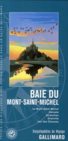 Baie du mont-Saint-Michel ; le mont-Saint-Michel, Cancale, Avranches - Couverture - Format classique
