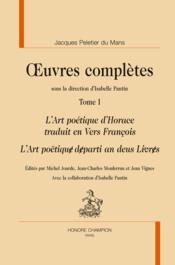 Oeuvres complètes t.1 ; l'art poétique d'Horace traduit en vers françois - Couverture - Format classique