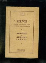 Servir N° 12 Juin 1951. Annuaire Des Anciens Eleves. - Couverture - Format classique
