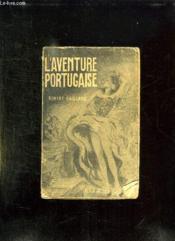 L Aventure Portugaise. - Couverture - Format classique