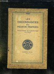 Les Ordonnances Du Medecin Praticien. - Couverture - Format classique