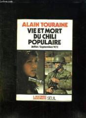 Vie Et Mort Du Chili Populaire. Journal Sociologique Juillet Septembre 1973. - Couverture - Format classique