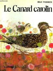 Le Canard Carolin. - Couverture - Format classique