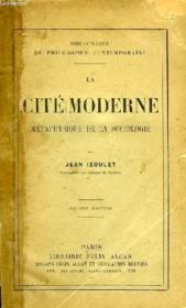 La Cite Moderne, Metaphysique De La Sociologie - Couverture - Format classique