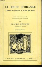 LA PRISE D'ORANGE. Chanson de geste de la fin du XII° siècle. - Couverture - Format classique