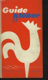 Guide Kelber 77. Edition Reservee Aux Membres Du Diners Club. - Couverture - Format classique