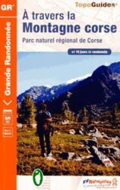 À travers la montagne corse ; parc naturel régional de Corse (édition 2014) - Couverture - Format classique