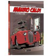 Mauro Caldi T.7 ; la vieille dame - Couverture - Format classique