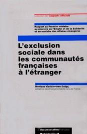 L'exclusion sociale dans les communautes francaises a l'etranger ; rapport au premier ministre - Couverture - Format classique