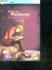 Chère Madame ma grand-mère - Couverture - Format classique