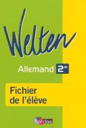 WELTEN ; allemand ; 2nde ; fichier de l'élève (édition 2006) - Couverture - Format classique