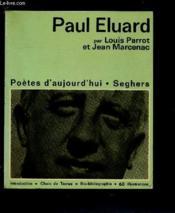 PAUL ELUARD (POETES D'AUJOURD'HUI N°1) : Intro, choix de texte, bio-bibliographie, 60 illustrations - Couverture - Format classique