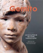 Gemito, le sculpteur de l'âme napolitaine - Couverture - Format classique