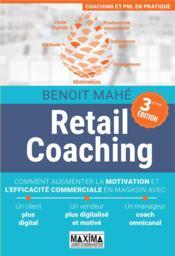 Retail coaching (3e édition) - Couverture - Format classique