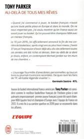 Au-delà de tous mes rêves ; l'autobiographie du meilleur basketteur français de l'histoire - 4ème de couverture - Format classique