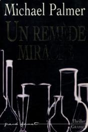 Un remede miracle - Couverture - Format classique
