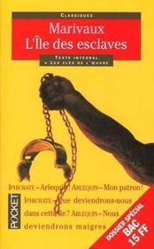 L'île aux esclaves - Intérieur - Format classique