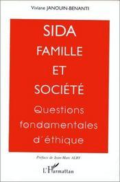 Sida, famille et société ; questions fondamentales d'éthique - Intérieur - Format classique