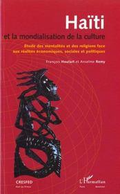 Haiti Et La Mondialisation De La Culture ; Etude Des Mentalites Et Des Religions - Intérieur - Format classique