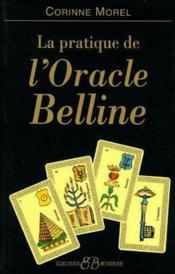 La pratique de l'oracle Belline - Couverture - Format classique