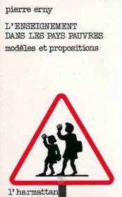 L'enseignement dans les pays pauvres : modèles et propositions - Couverture - Format classique