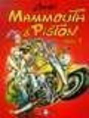 Mammouth et piston t1 - Intérieur - Format classique