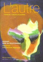 Revue L'Autre N.3 ; Dire Sa Souffrance - Couverture - Format classique