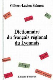 Dictionnaire du francais regional du lyonnais - Couverture - Format classique