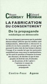 La fabrication du consentement ; de la propagande médiatique en démocratie - Couverture - Format classique