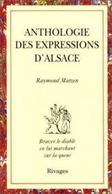 Anthologie des expressions d'Alsace - Couverture - Format classique