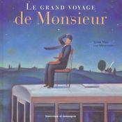Le grand voyage de monsieur - Intérieur - Format classique