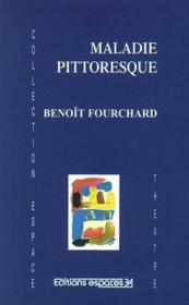 Maladie Pittoresque - Couverture - Format classique
