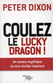 Coulez le lucky dragon ! - Couverture - Format classique