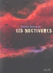 Les noctivores - Intérieur - Format classique