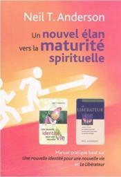 Un nouvel élan vers la maturité spirituelle - Couverture - Format classique
