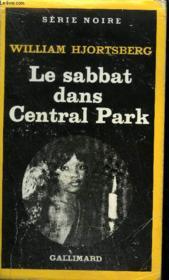Collection : Serie Noire N° 1771 Le Sabbat Dans Central Park - Couverture - Format classique
